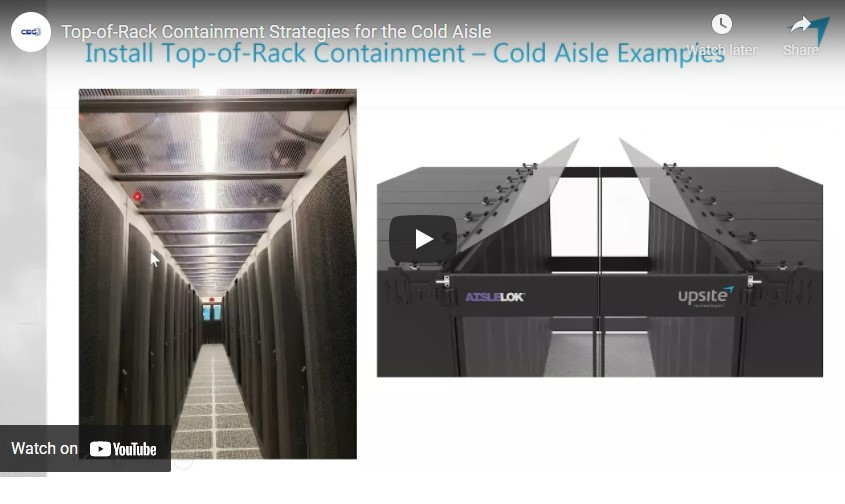 CEG Vlog – Top-of-Rack Containment Strategies for the Cold Aisle